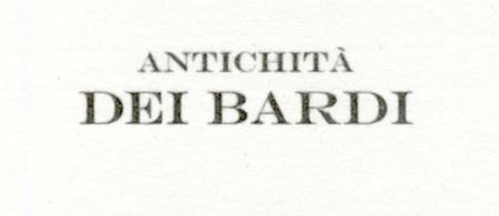 Antichità DEI BARDI