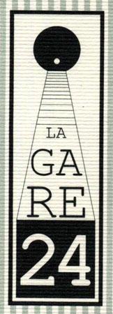 La Gare 24