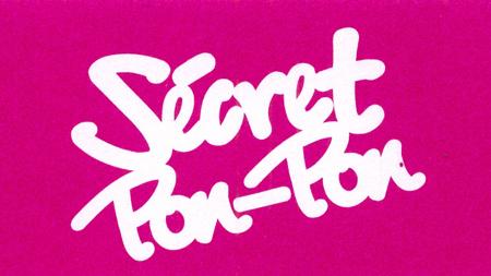 SECRET PON PON